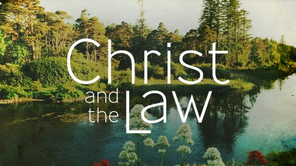 """DID CHRIST BRING THE LAW TO AN END?"""